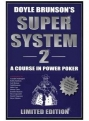 Doyle Brunson's Super System II: Limited edition